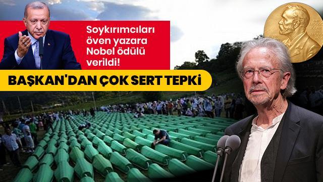 Başkan Erdoğan'dan Nobel tepkisi