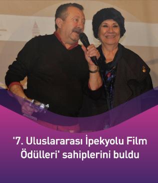 '7. Uluslararası İpekyolu Film Ödülleri' sahiplerini buldu