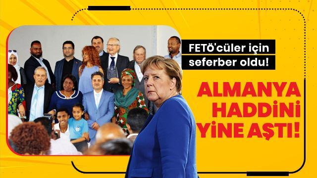 Almanya haddini aştı! FETÖ'cüler için seferber oldu!