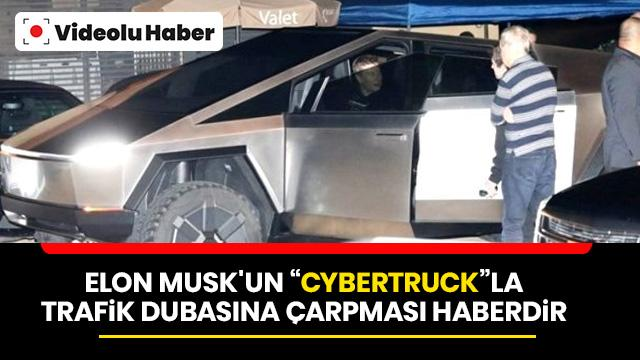 Elon Musk'un Cybertruck ile imtihanı!