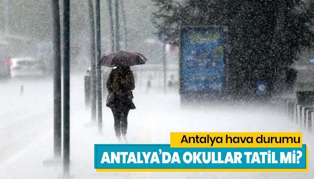 12 Aralık Antalya'da yarın okullar tatil mi? Antalya Valiliği'nden tatil açıklaması geldi
