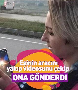Samsun'da eşinin aracını yakıp videosunu çekip ona gönderdi