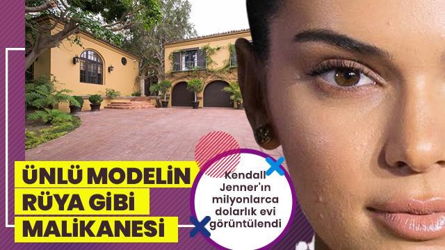 Kendall Jenner'ın evi görüntülendi