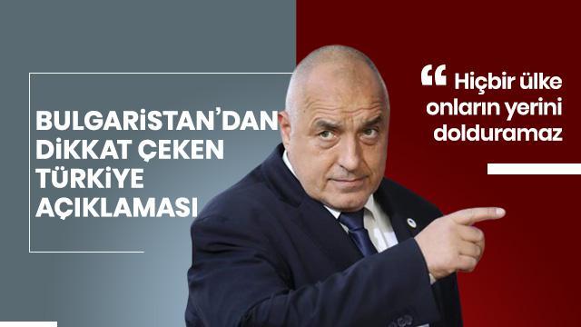 Bulgaristan Başbakanı'ndan son dakika Türkiye açıklaması!