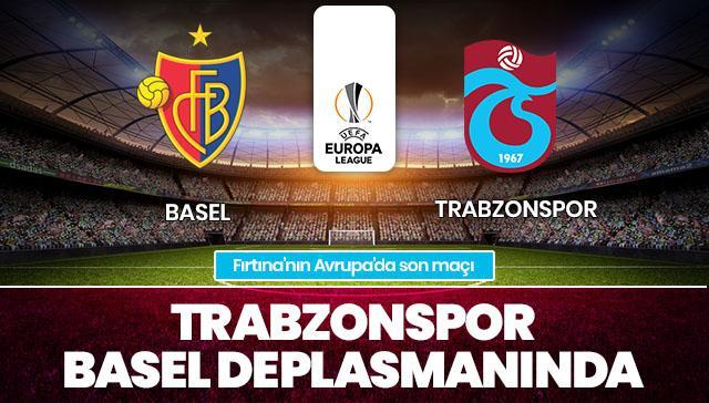 Basel - Trabzonspor CANLI ANLATIM