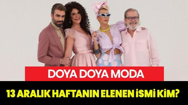 13 Aralık Doya Doya Moda kim elendi? Doya Doya Moda haftanın birincisi kim?