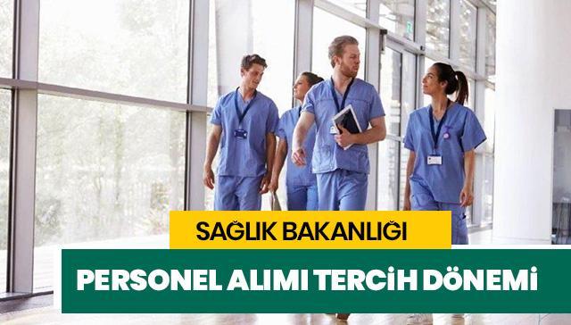Sağlık Bakanlığı personel alımı son dakika gelişmesi: Sağlık Bakanlığı personel alımı tercihleri başladı!