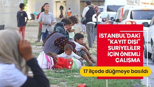 İstanbul'daki kayıt dışı Suriyeliler için önemli çalışma