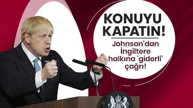 Johnson'dan İngiltere halkına çağrı!