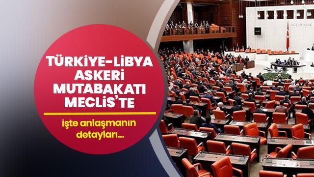 Libya ile askeri mutabakat Meclis'te