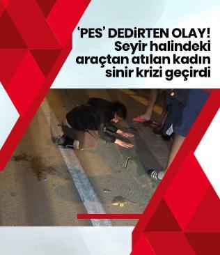 Bursa'da genç kadını dövüp seyir halindeki araçtan attı