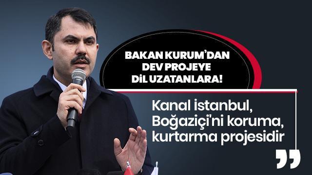 'Kanal İstanbul, Boğaz'ın özgürlük projesidir'