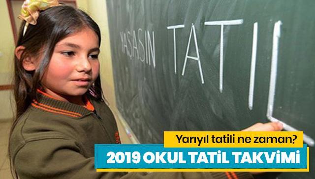 Yarıyıl tatili ne zaman? 2019 okul tatil takvimi