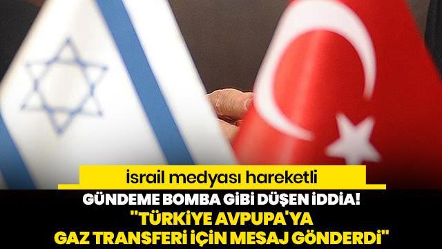 Gündeme bomba gibi düşen iddia! Türkiye, İsrail ile müzakereye hazır