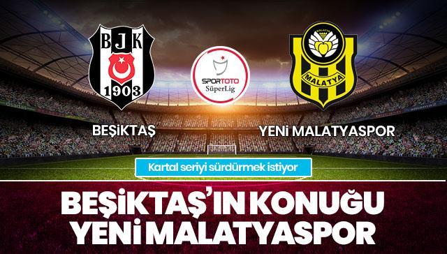 Beşiktaş-Yeni Malatyaspor CANLI ANLATIM