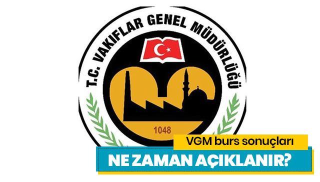 VGM burs sonuçları açıklandı mı? VGM yükseköğretim bursu sonuçları ne zaman açıklanır?