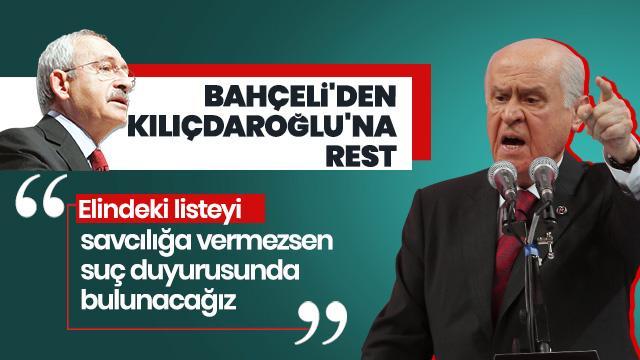Son Dakika... Bahçeli'den Kılıçdaroğlu'na rest: İsimleri savcılığa ver yoksa suç duyurusunda bulunuruz
