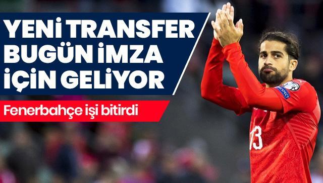 Yeni transfer bugün imza için İstanbul'a geliyor