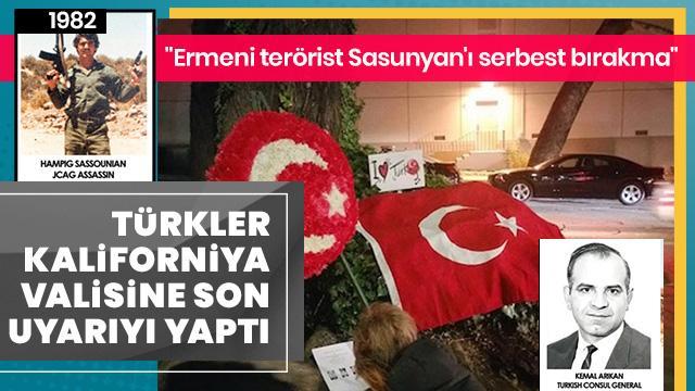 Türkler, Kaliforniya Valisine Ermeni terörist Sasunyan için çağrı yaptı