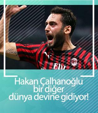 Hakan Çalhanoğlu bir diğer dünya devine transfer oluyor