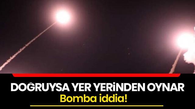 Bomba iddia! Doğruysa yer yerinden oynar