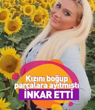 Edirne'de kızını boğarak parçalara ayıran baba mahkemede inkar etti