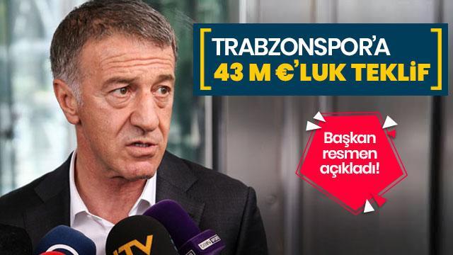 Başkan Ahmet Ağaoğlu resmen açıkladı! 43 milyon Euro'luk teklif...