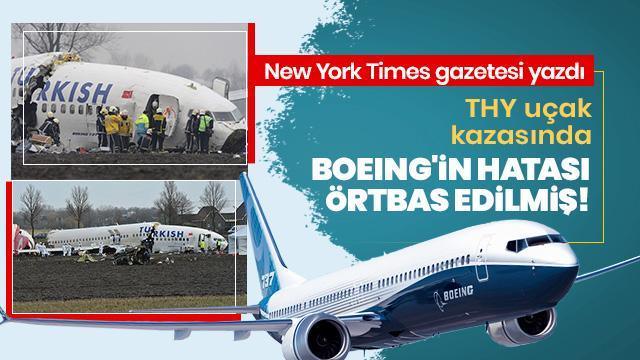 New York Times gazetesi: THY uçak kazasında Boeing'in hatası örtbas edilmiş
