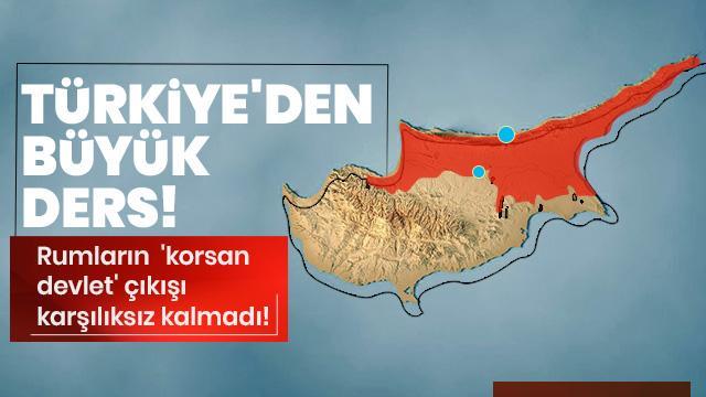 Rumların  'korsan devlet' çıkışı karşılıksız kalmadı! Türkiye'den büyük ders