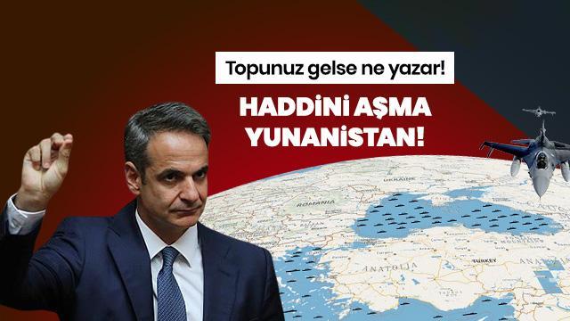 Haddini aşma Yunanistan!