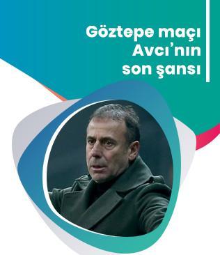 Göztepe maçı Abdullah Avcı'nın son şansı