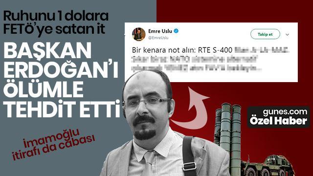 Başkan Erdoğan'a ölüm tehdidi!
