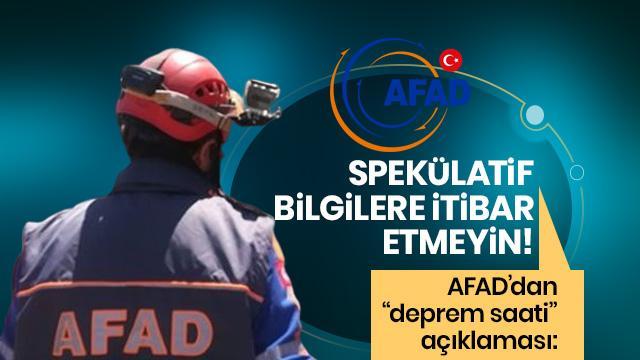 AFAD: Vatandaşlarımızın spekülatif bilgilere itibar etmesin