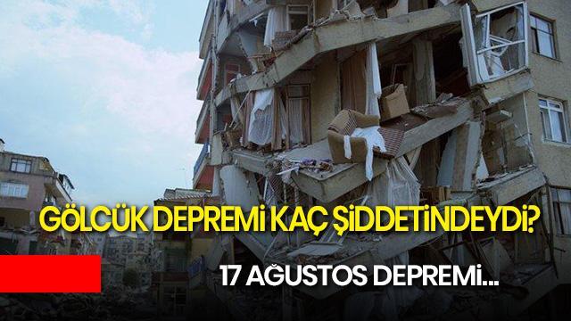 Gölcük depremi ne zaman oldu? 17 Ağustos 1999 depremi kaç şiddetindeydi?