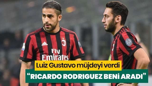 Ricardo Rodriguez, Luiz Gustavo'yu aramış!