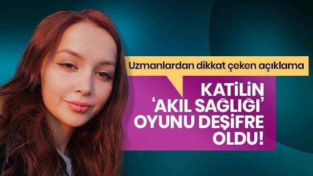 Ceren Özdemir cinayetinde yeni gelişme! Uzmanlar 'katilin oyunu'nu deşifre etti