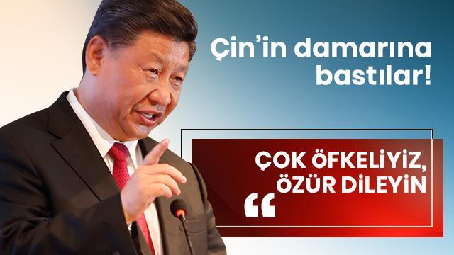Çin'in damarına bastılar: Çok öfkeliyiz, özür dileyin!