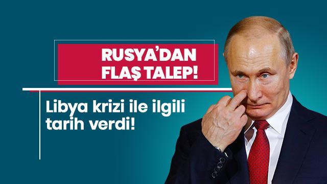 Rusya'dan flaş talep! Tarih verdi...
