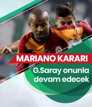 Galatasaray'da Mariano ile devam etme kararı alındı