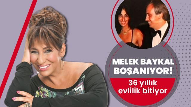 Melek Baykal'ın 36 yıllık evliliği bitiyor!