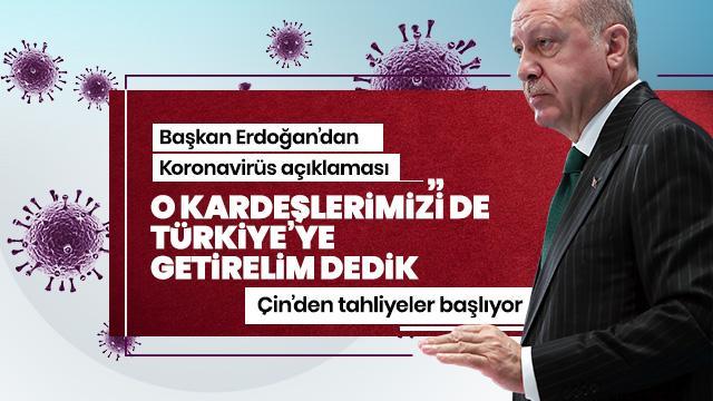 Başkan Erdoğan'dan 'Koronavirüs' açıklaması:  Her türlü tedbir alınarak adım atılıyor
