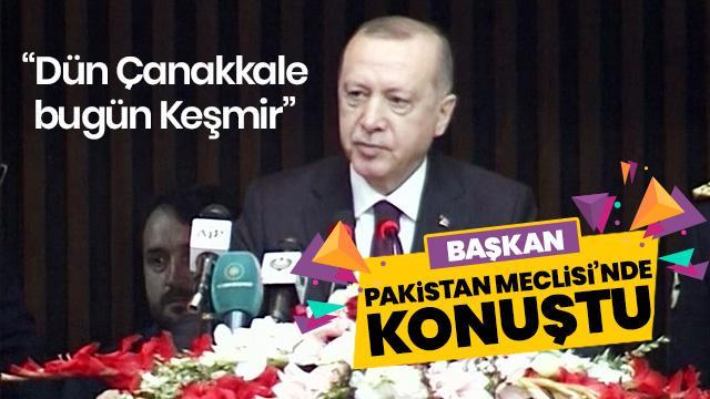 Başkan Erdoğan Pakistan Meclisi'nde