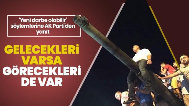 AK Parti'den sosyal medyadaki 'yeni darbe olabilir' iddialarına yönelik açıklama