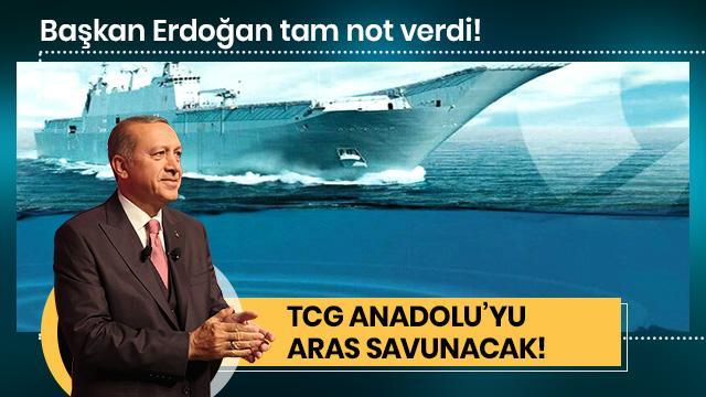 TCG Anadolu'yu ARAS savunacak!