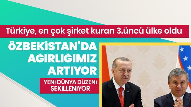 """Türkiye, Özbekistan'daki """"ticari ağırlığını"""" artırıyor"""