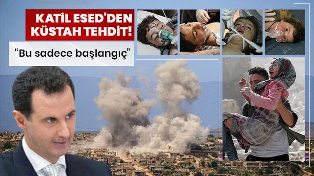 Katil Esed'den küstah tehdit: Bu sadece başlangıç...