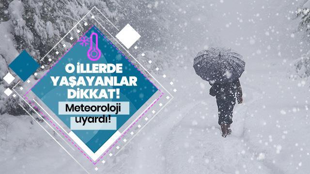 Meteoroloji'den kar ve çığ uyarısı!