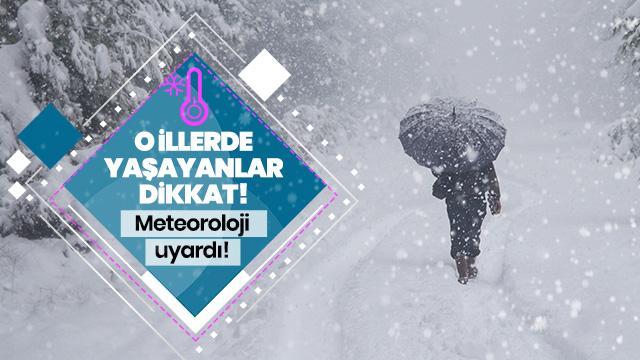 Meteoroloji'den 3 il için yoğun kar uyarısı!