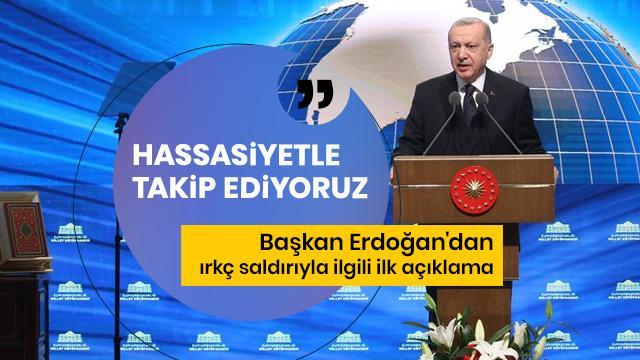 Başkan Erdoğan'dan Almanya'daki ırkçı saldırıyla ilgili ilk açıklama