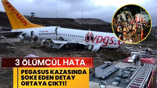 Pegasus kazasında şoke eden detay!
